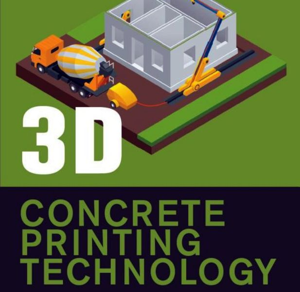 Book of the Week: 3D Concrete Printing Technology