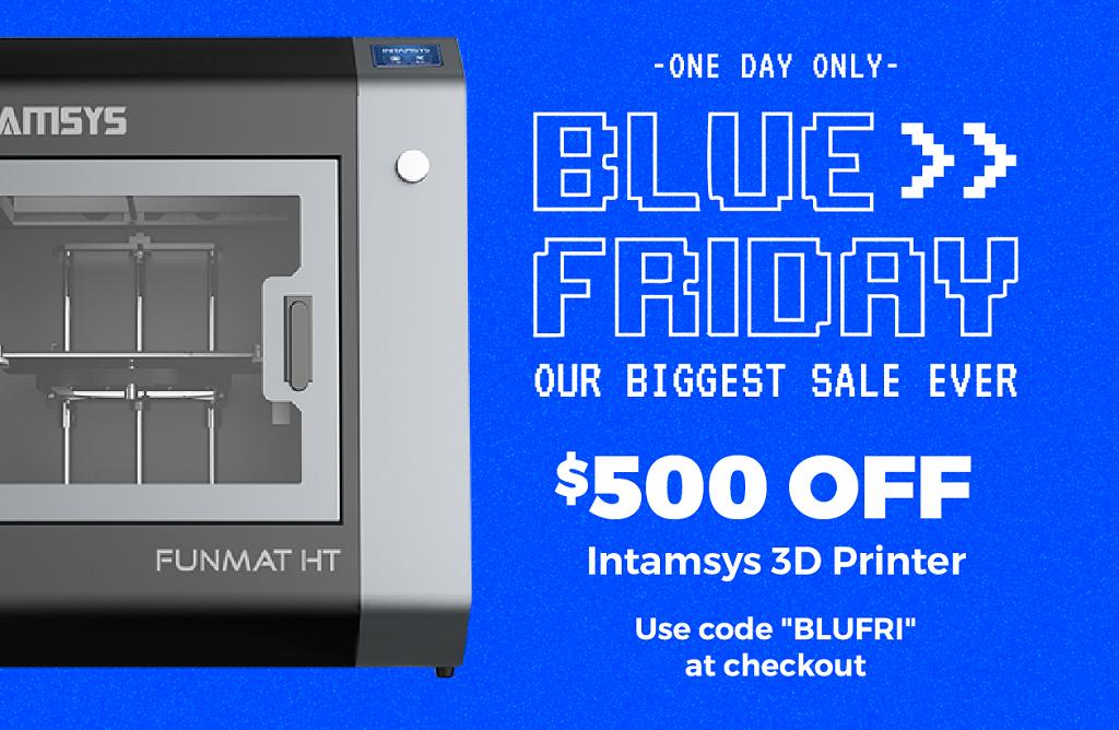 Blue Friday at MatterHackers: So. Many. Sales.