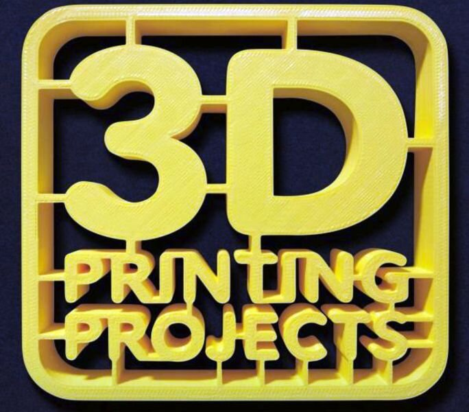 Book of the Week: 3D Printing Projects