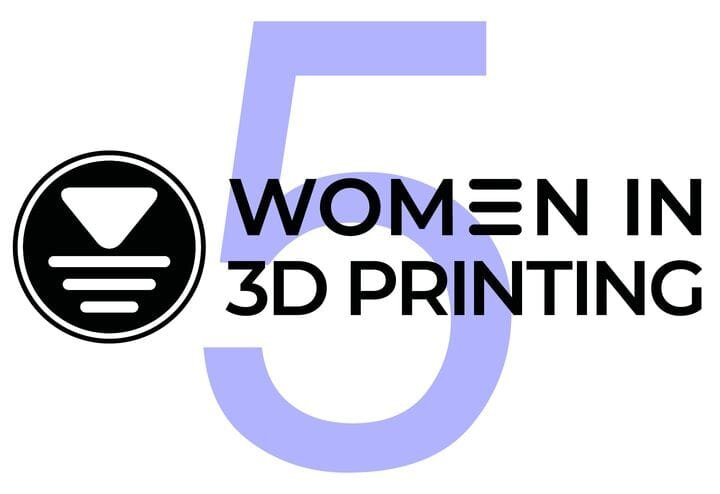 Women in 3D Printing is five years old!