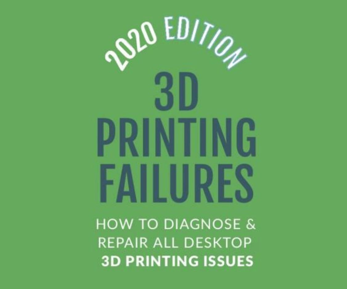 Book of the Week: 3D Printing Failures: 2020 Edition