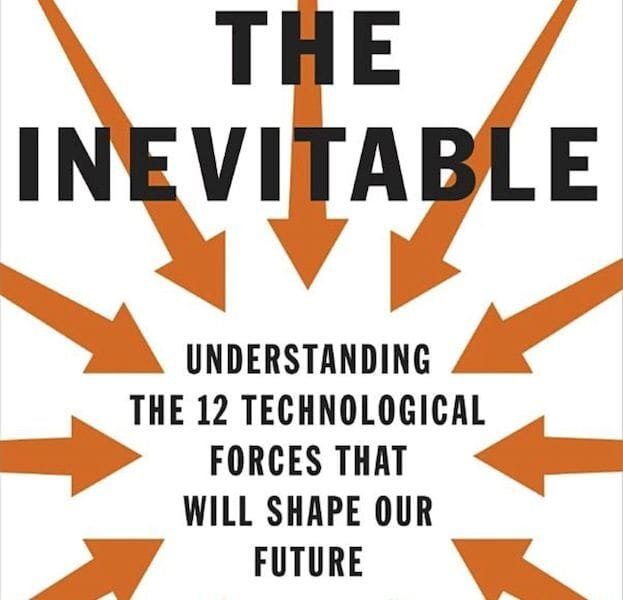 The Inevitable by Kevin Kelly [Source: Amazon]