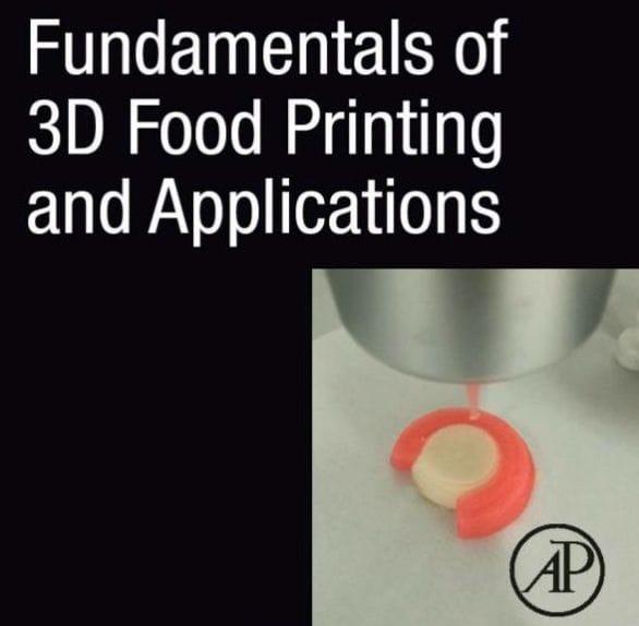 Book of the Week: Fundamentals of 3D Food Printing