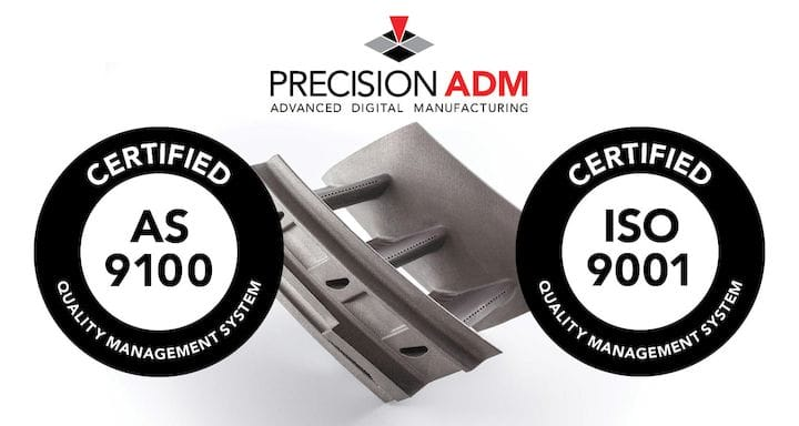 Precision ADM announces more industry certifications [Source: Precision ADM]