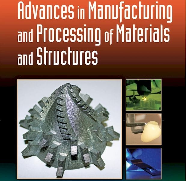 Book of the Week: Advances in Manufacturing and Processing of Materials and Structures