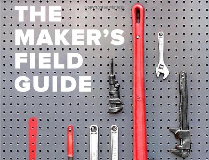 , Book of the Week: The Maker's Field Guide