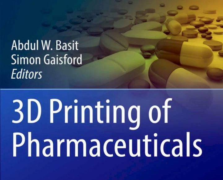 Book of the Week: 3D Printing of Pharmaceuticals