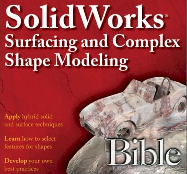 , Book of the Week: SolidWorks Surfacing and Complex Shape Modeling Bible