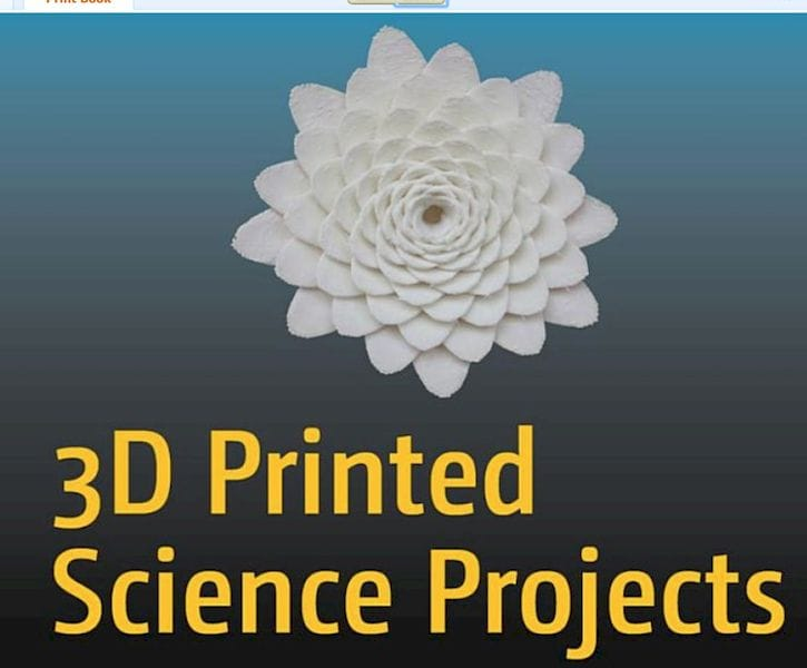 Book of the Week: 3D Printed Science Projects