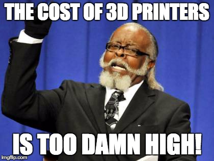 Is the Cost of Personal 3D Printers Too High?
