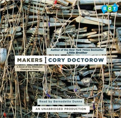 Makers, by Doctorow