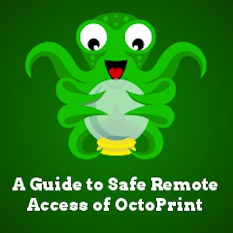 Securing your OctoPrint installation [Source: OctoPrint.org]