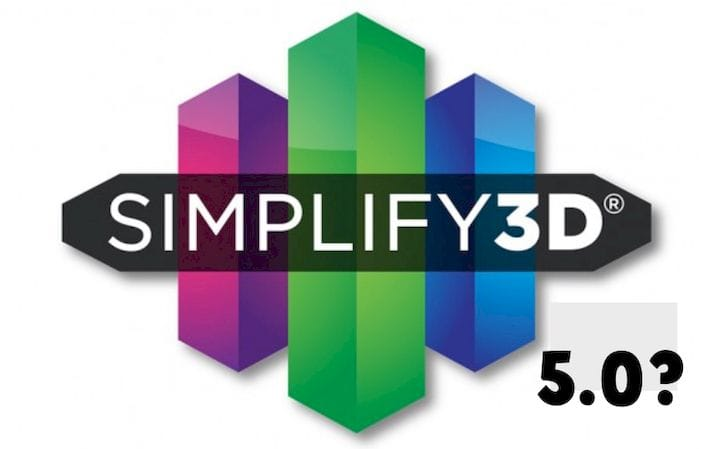 Simplify3D 5.0 To Be Paid Upgrade Only