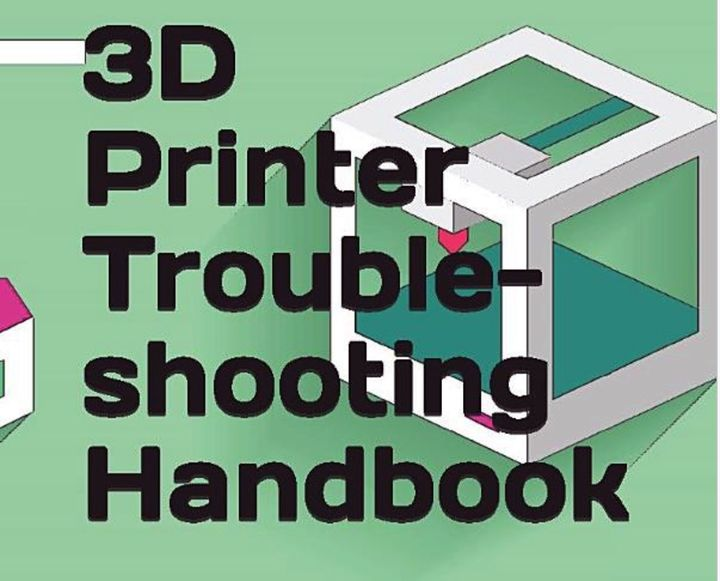 Book of the Week: 3D Printer Troubleshooting Handbook
