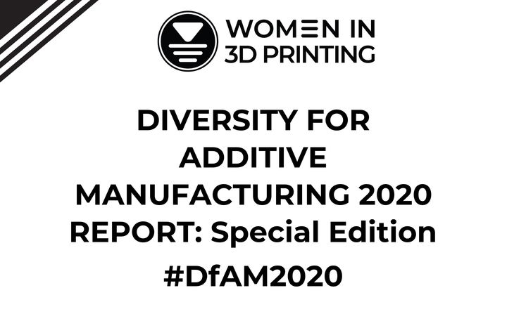 Wi3DP Releases Diversity For Additive Manufacturing 2020 Report