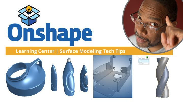 Onshape CAD | Four Surface Modeling Tech Tips to Grow By!