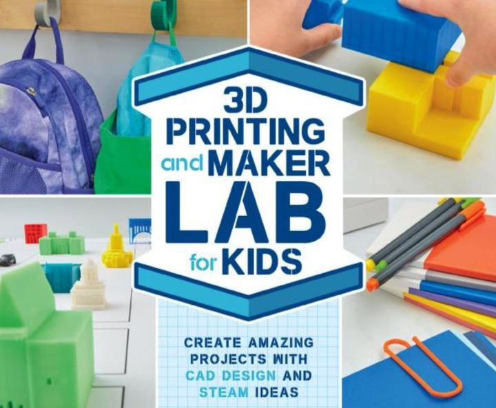 Book of the Week: 3D Printing and Maker Lab for Kids