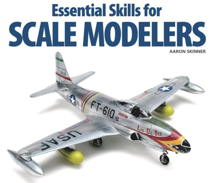 Book of the Week: Essential Skills for Scale Modelers