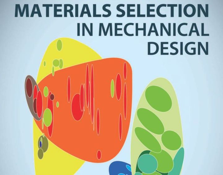 Book of the Week: Materials Selection In Mechanical Design
