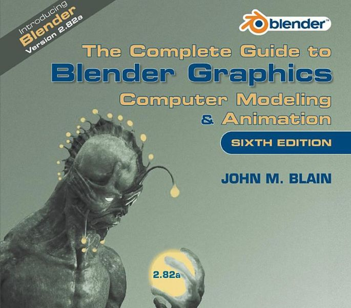 Book of the Week: The Complete Guide to Blender Graphics