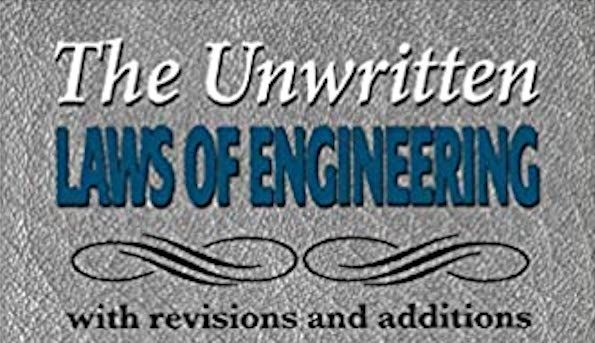 Book of the Week: The Unwritten Laws of Engineering