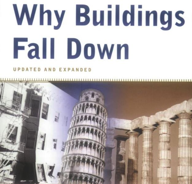 Book of the Week: Why Buildings Fall Down