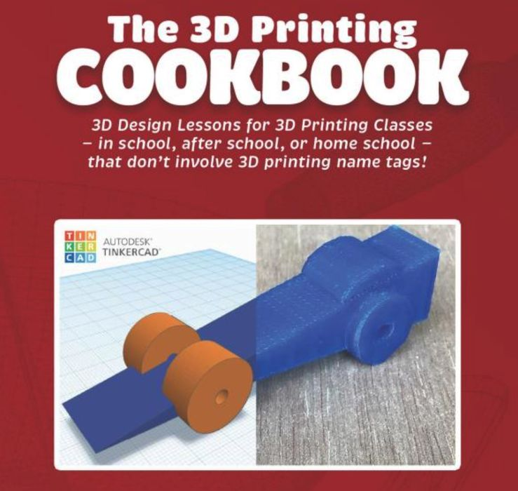 Book of the Week: The 3D Printing Cookbook: Tinkercad Edition